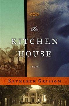 The Kitchen House -- Kathleen Grissom
