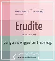Todays is: Erudite Synonyms Interesting English Words, Unusual Words, Weird Words, Rare Words, Learn English Words, English Phrases, Unique Words, Cool Words, Good Vocabulary Words