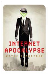 Libri & popcorn: Recensione: Internet Apocalypse di Wayne Gladstone...