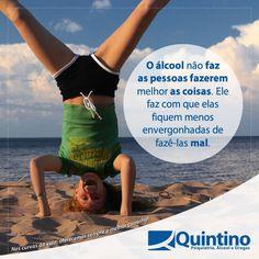 O álcool e as drogas não te fazem ser uma pessoa melhor. Pense nisso! #DrogasNão #ÁlcoolNão #Compartilhe #PasseAdiante  www.clinicaquintino.com.br