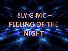 Sly G MC - Feeling Of The Night