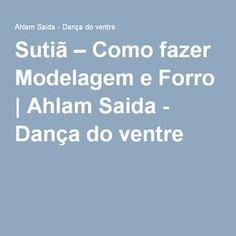 Sutiã – Como fazer Modelagem e Forro   Ahlam Saida - Dança do ventre