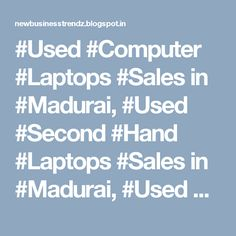 #Used #Computer #Laptops #Sales in #Madurai, #Used #Second #Hand #Laptops #Sales in #Madurai, #Used #Second_Hand #Desktop and #Laptop #Sales in #Madurai, #Second_Hand #Computer #Sales and #Services in #Madurai