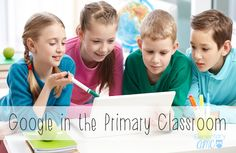 Google in the Primary Classroom - A Cooperative Activity for BTS