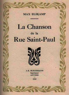 Max Elskamp: La Chanson de la rue Saint-Paul (1922)