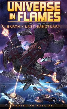 Free Kindle Book - [Science Fiction][Free] Earth Last Sanctuary (Universe in Flames Book Free Kindle Books, Free Ebooks, Science Fiction Authors, Little Planet, Sci Fi Books, Book 1, Universe, Earth, Christian