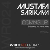 Mustafa Sarikaya - Coming Up (DJ Led A.k.a Nihat Mix) by We Are - The Night on SoundCloud