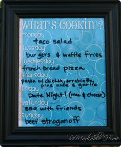 Dry Erase Menu Board - I love this idea! I want one on our wall!!