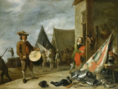 """""""The Drummer"""" by David Teniers the Younger (1647) in the Royal Collection, UK - From the curators' comments: """"Military subjects were popular on either side of the frontier during the Eighty Years War (1568-1648)....[This painting] is rare in depicting the camp rather than the guard-room, but tries to convey the same aimless boredom of military life."""""""