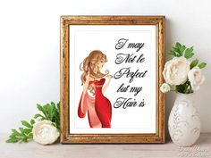 Salon Wall Art Salon Decor My Life May Not Be Perfect But My
