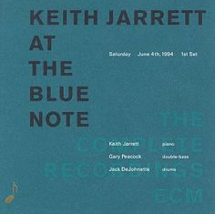 Keith Jarrett At The Blue Note: Saturday, June 4, 1994 (First Set)