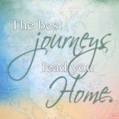 The Best Journeys Lead You Home - Sailcloth Print