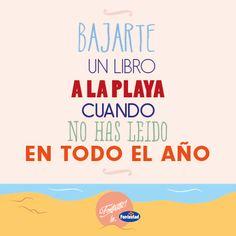 Bajarse un libro a la playa cuando no has leído en todo el año. #veranofontastic
