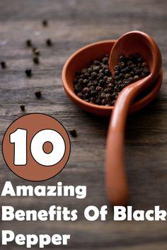 10 Amazing Black Pepper Benefits