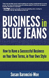 Know someone who's writing a #blog as a #hobby? This book's perfect for #bloggers, #entrepreneurs, and #smallbusiness owners of all kinds. Claim Your Free Kindle Copy of Business in Blue Jeans, the Book! - Susan Baroncini-Moe - Entrepreneur, Author, Business Blogger, Business and Marketing Strategist