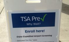 How to enroll for TSA Pre-check, which gets you expedited security at the airport!