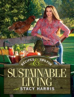 Not Your Typical Recipe Book: Recipes and Tips for Sustainable Living | Survival Sherpa - Dirt Road Girl and I love this book! Check it out!