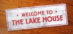 Welcome to the Lake House 12x22 by GoJumpInTheLake on Etsy, $40.00