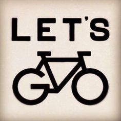 #let's GO #bicycles