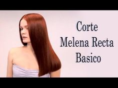 Corte Melena Recta Basico - YouTube