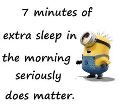 Best Minions Quotes Of The Day (mine is 10 minutes, and it helps. A lot!)