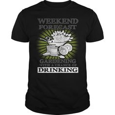 Get yours beautiful Weekend Forecast Gardening With A Chance Of Drinking T-shirt Funny Weekend Forecare Shirt Shirts & Hoodies.  #gift, #idea, #photo, #image, #hoodie, #shirt, #christmas