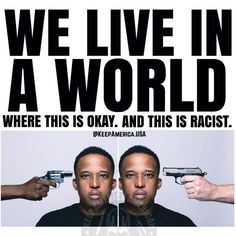 Instead of throwing colour into the equation, let's look at the facts. One person is pointing a gun at another person  in this picture. The colour of the person on either side of the gun should not matter.
