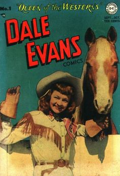 She was Roy Rogers second wife ( his first wife died shortly after their son was born). Vintage Cowgirl, Cowgirl Chic, Cowboy And Cowgirl, Western Comics, Western Art, Vintage Magazines, Vintage Books, Cowboy Films, Old Film Stars