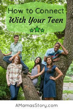 For parents of tweens and teens, here are 5 ways to connect.