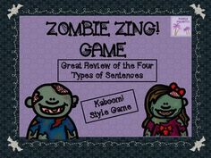 Play this Halloween themed game and create some ZANY ZOMBIE fun while reviewing the four types of sentences. The sentence types reviewed are declarative, interrogative, exclamatory, and imperative. Similar to Kaboom!, this game can be played by the whole class or 5th Grade Classroom, Art Classroom, Classroom Activities, Halloween Activities, Types Of Sentences, Sentence Types, Thing 1, Theme Halloween, Spelling Words