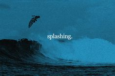 """""""..what kind of life is splashing around in the waves and saying weee-eee""""   Splashing is a mini-featurette cut from a collection of side-footage of Kai Hing from 2016.   Music: """"Hammertime"""" by Low Life Additional Filming: D. Roberts - M.Mallalieu - A.Gough - M.Cukr - A.Stevens & Surfing Magazine. Audio Quotes: Bully (2001)"""