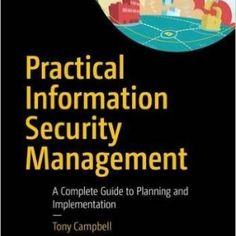 Practical Information Security Management - Programmer Books Planetary Model, Security Architecture, Game Programming, Organizational Structure, Data Structures, Trigonometry, Math Skills, Web Application, Data Visualization