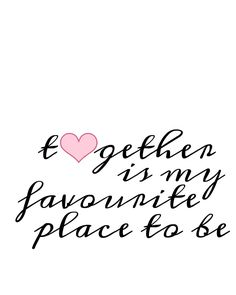 Free valentine ecards valentinesday pinterest free valentine free printable valentines day art together is my favourite place to be and a m4hsunfo