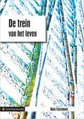 De trein van het leven. Hans Cieremans. http://www.gedichtensite.nl/gedichtenbundels