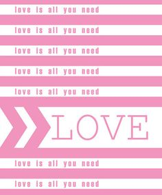 """""""Love is All You Need"""" Print by Trendography Prints on #zulily !"""
