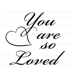 You Are So Loved  Printable Word Art by RareVintagePatterns