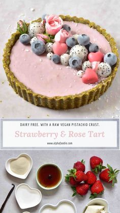 This non-dairy Strawberry Rose Tart with a raw vegan pistachio crust is not only super simple to make but is absolutely delicious and beautiful! Desserts No-Bake Vegan Pistachio, Strawberry & Rose Tart - Alphafoodie Dessert Oreo, Raw Dessert Recipes, Raw Vegan Desserts, Vegan Sweets, Raw Food Recipes, Vegan Raw, Non Dairy Desserts, Dessert Tarts, Egg Free Desserts
