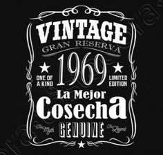 Camiseta La Mejor cosecha 1969 50th Birthday Party, Birthday Shirts, Birthday Ideas, Mother In Law Birthday, Happy Birthday Wishes Quotes, Chalk Lettering, Wish Quotes, Ideas Para Fiestas, Holidays And Events