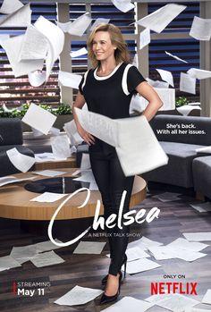 First poster for the new #Netflix series #Chelsea starring Chelsea Handler. #ChelseaHandler