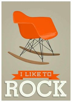 Nursery print Retro Poster mid century art  -  Eames rocking chair - I Like to Rock