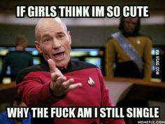 This really annoys me because girls randomly tell me.