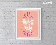 Hush lil Baby Nursery Art Printable Baby Girl poster by PrintPunch