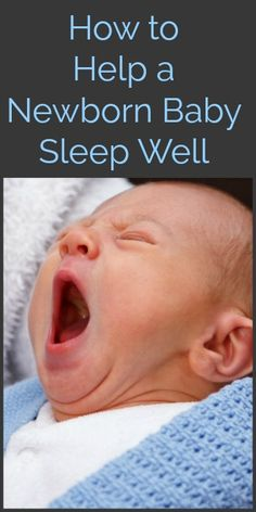 How to Help a Newborn Baby Sleep Well - Nurture Her Nature Third Baby, Be My Baby, First Baby, Lamaze Classes, Baby Soap, After Baby, Pregnant Mom, First Time Moms, New Moms