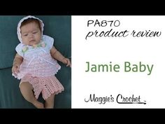 """Watch Maggie review this adorable Jamie Baby Set Crochet Pattern! Design by: Michelle Jones Skill Level: Easy Size: 0-12 months. Materials:Yarn Needle; Sport Weight Yarn; Pink (P) and White (W): 3.5 oz, 230 yds each; Small amount Green (G); 2 yds 1/8"""" Pink Ribbon; 4 Snaps; 3/8"""" Elastic; Sewing Needle and Thread. Croch"""