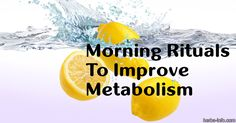Healthy morning rituals set the tone for how your whole day will go. A metabolism boosting morning regimen helps you burn fat throughout the day. We've picked six of the very best ways... [read more]