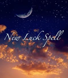 Spell to Create New Luck