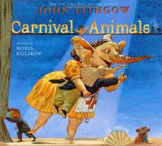 Carnival Of The Animals, 2004 Parents' Choice Award Silver Award - Books #Book