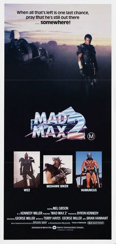 Mad Max 2 is playing in a double bill with A Fistful Of Dollars at Somerset House on Saturday 9th August 2014.