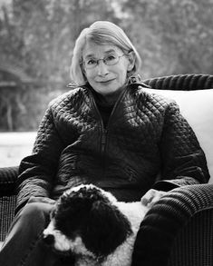 Mary Oliver -   American poet who has won the National Book Award and the Pulitzer Prize.