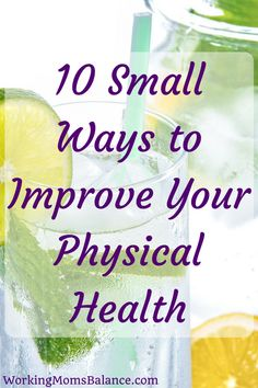 You don't have to overhaul your entire life in order to be healthier. By making small choices all throughout your day, you can gradually change your health in a way that lasts. Here are 10 small ways to improve your physical health. Natural Cough Remedies, Natural Cures, Natural Health, Health Tips, Health And Wellness, Health Fitness, Mental Health, Wellness Quotes, Health Care